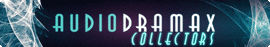 Découvrir AudioDramax | Collectors